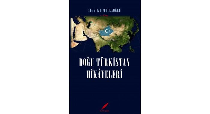 Doğu Türkistan Hikayeleri