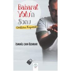 BAHARAT YOLU'n Sonu – Dükkânı Kapattık!