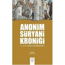 Anonim Süryani Kroniği (I. ve II. Haçlı Seferleri)