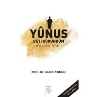 Yunus Deyi Göründüm